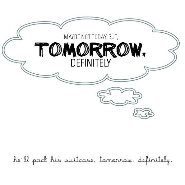 Tomorrow, definitely 2